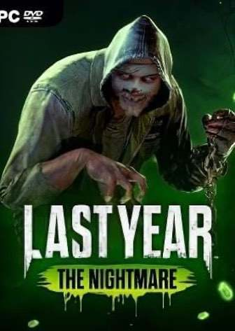 Last Year: The Nightmare