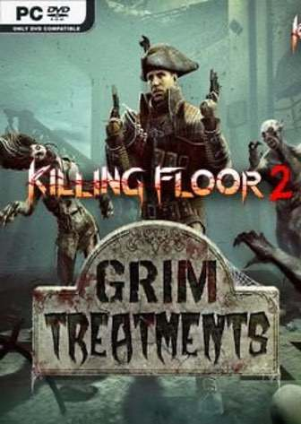 Killing Floor 2: Grim Treatments