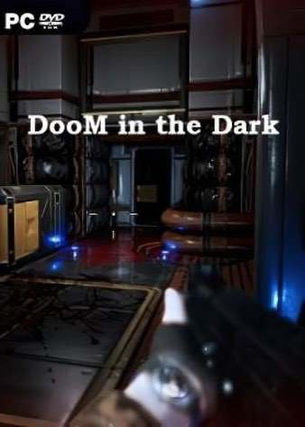 DooM in the Dark