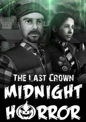 The Last Crown: Midnight Horror