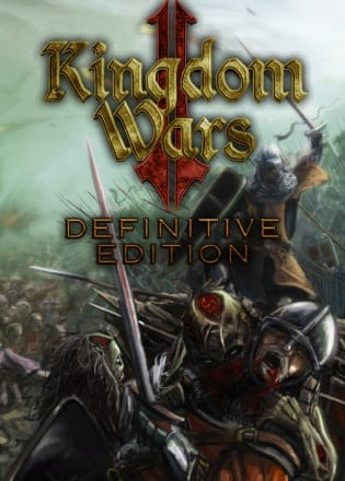 Kingdom Wars 2: Definitive Edition