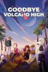 Goodbye Volcano High