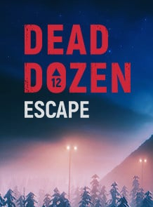 DEAD DOZEN Escape