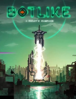 Botlike - a robot's rampage