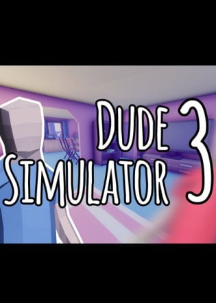Dude Simulator 3