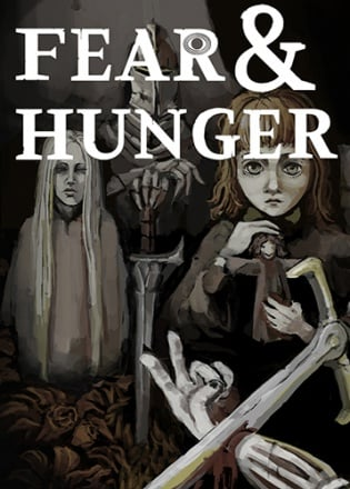 Fear & Hunger