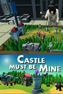 Castle Must Be Mine