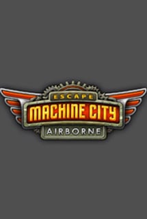 Escape Machine City: Airborne