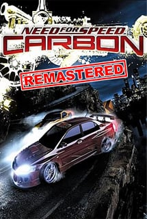 Need For Speed Carbon - Remastered