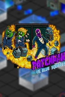 Patchman vs. Blue Squares