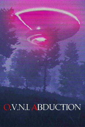 O.V.N.I. Abduction